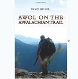 AWOL on the Appalachian Trail de david miller